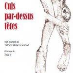 Culs par-dessus tête, Patrick Morier-Genoud et Erik K, Editions HumuS
