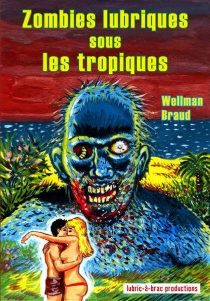 Zombies lubriques sous les tropiques